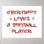 Todos ama a un jugador de softball posters