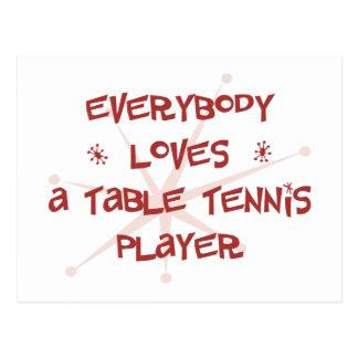 Todos ama a un jugador de tenis de mesa postales