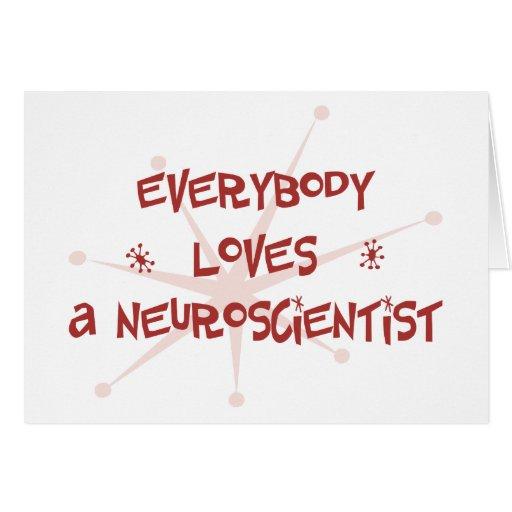Todos ama a un neurólogo tarjeta de felicitación