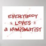 Todos ama a un numismático poster