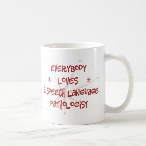 Todos ama a un patólogo de la lengua del discurso taza