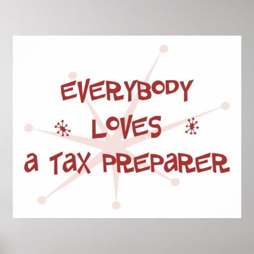 Todos ama a un preparador de impuesto póster