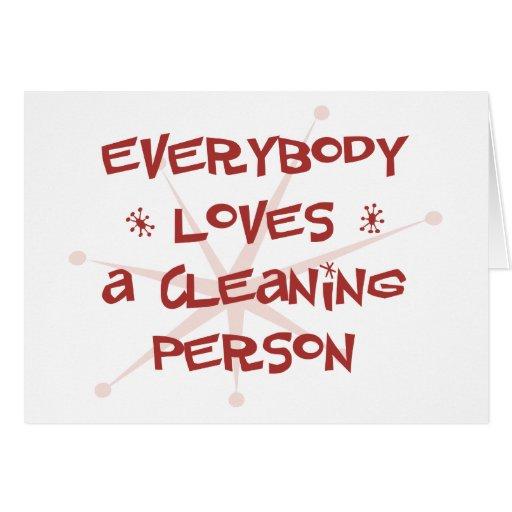 Todos ama a una persona de la limpieza tarjeton