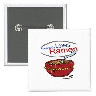 Todos ama la parodia de los Ramen Pin Cuadrado