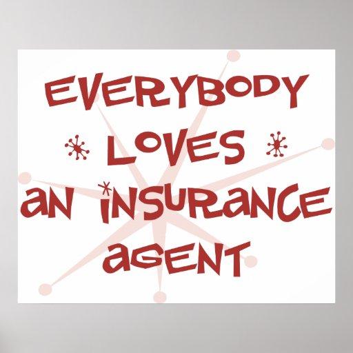 Todos ama un agente de seguro impresiones