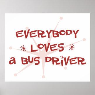 Todos ama un conductor del autobús póster