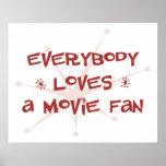 Todos ama una fan de película impresiones