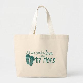 Todos lo que necesitamos son amor y flips-flopes bolsa tela grande