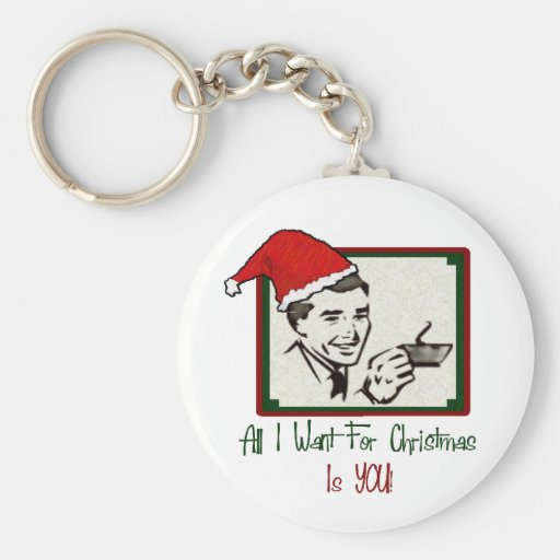 Todos lo que quiero para el llavero del navidad