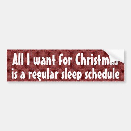 Todos lo que quiero para el navidad - horario regu etiqueta de parachoque