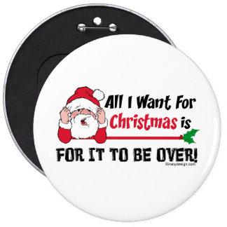 Todos lo que quiero para el navidad Santa Pin Redondo De 6 Pulgadas
