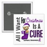 Todos lo que quiero para la epilepsia del navidad pin