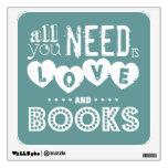 Todos lo que usted necesita son amor y libros