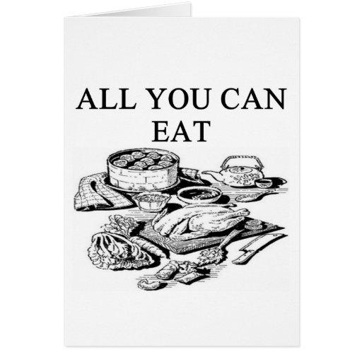 todos lo que usted puede comer felicitaciones