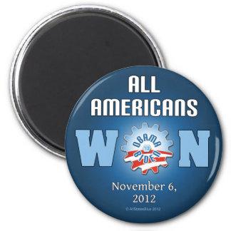 Todos los americanos ganados el 6 de noviembre de  imán redondo 5 cm