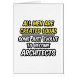 Todos los hombres son arquitectos creados del igua tarjeton