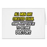 Todos los hombres son doctores creados del igual… tarjeta