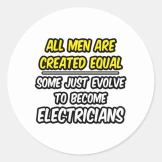 Todos los hombres son electricistas creados del pegatina redonda