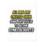 Todos los hombres son ginecólogos creados del postales