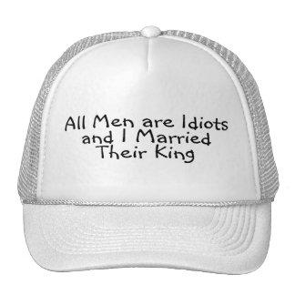 Todos los hombres son idiotas y casé a su rey gorro
