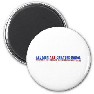 Todos los hombres son igual creado imán redondo 5 cm