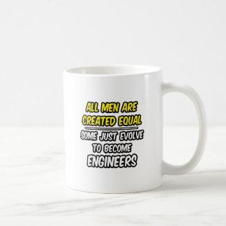 Todos los hombres son ingenieros creados del igual taza de café