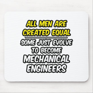 Todos los hombres son ingenieros industriales alfombrillas de ratón