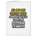 Todos los hombres son instructores personales crea felicitación