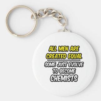 Todos los hombres son químicos creados del igual… llaveros