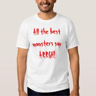 ¡Todos los mejores monstruos dicen ARRGH! Poleras