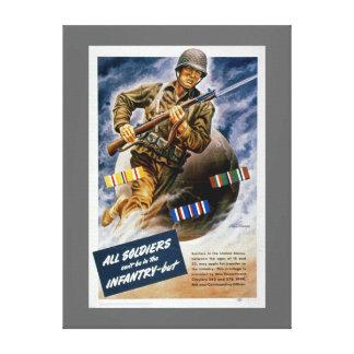 Todos los soldados no pueden estar en la infanterí lona envuelta para galerías