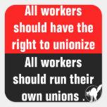 todos los trabajadores deben tener la derecha de calcomanías cuadradas personalizadas