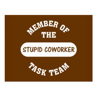Todos mis compañeros de trabajo son idiotas tarjetas postales