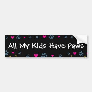 Todos mis Niño-Niños tienen patas Etiqueta De Parachoque