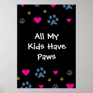 Todos mis Niño-Niños tienen patas Poster