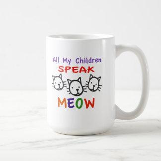 Todos mis niños hablan maullido taza básica blanca