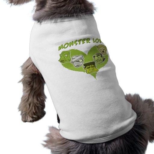 Todos necesita un pequeño amor del monstruo camisetas de perro