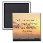 """""""Todos que somos. """"- Imán de la cita de Buda"""