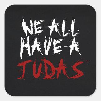 Todos tenemos un pegatina de Judas