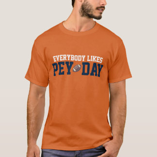 Todos tiene gusto del día de Pey Playera