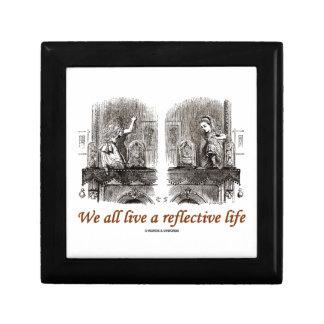 Todos vivimos una vida reflexiva (el país de las m caja de joyas