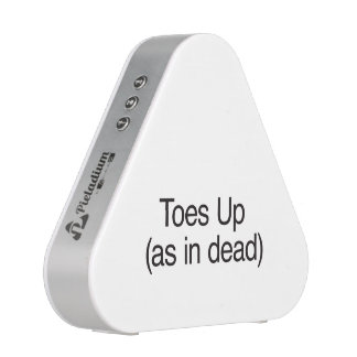 Toes Up (as in dead) Bluetooth Speaker