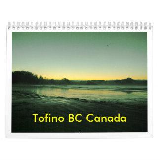 Tofino A.C. Canadá Calendario