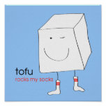 Tofu Rocks My Socks - Print/Poster Poster