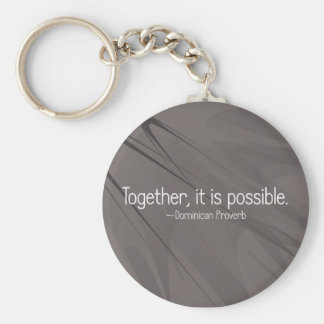 Together anything is possible (2) basic round button keychain