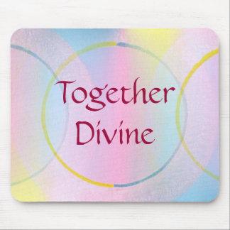 Together Divine Positive Affirmation Mouse Pad