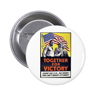 Together For Victory Pins