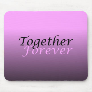 Together Forever (05) Mouse Pad