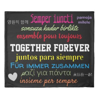TOGETHER FOREVER in Many Languages Cool Reversible Duvet Cover