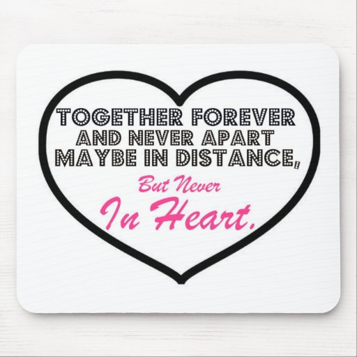 Together Forever & Never apart....... Mouse Pad